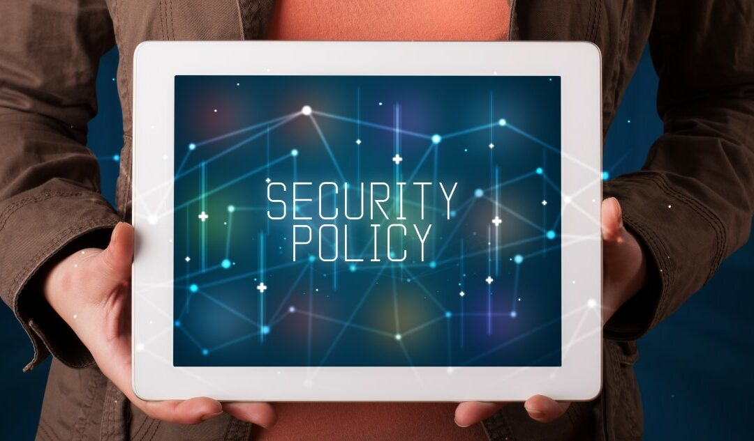 4 Reasons Your Business Needs Cybersecurity Policies